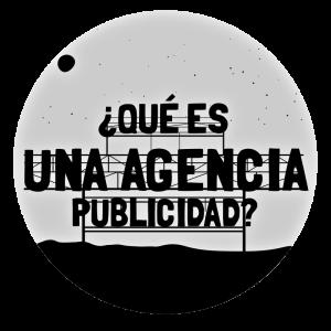 ¿qué es una agencia de publicidad?