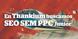 seo-sem-ppc-thankium-agencia-de-publicidad